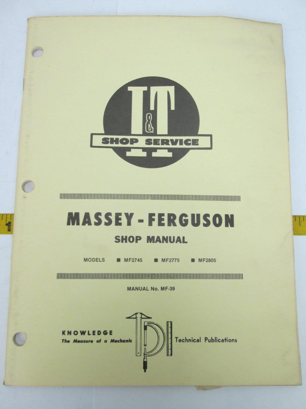 Massey Ferguson Models Mf2745 Mf2775 Mf2805 I&t Shop Service Manual ...