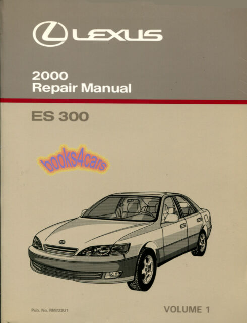 shop manual es300 service repair 2000 lexus book workshop ebay rh ebay com 2000 lexus rx300 repair manual pdf 2000 lexus rx300 repair manual