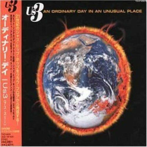 US 3 An ordinary day in an unusual place (2001; 17 tracks) [CD]