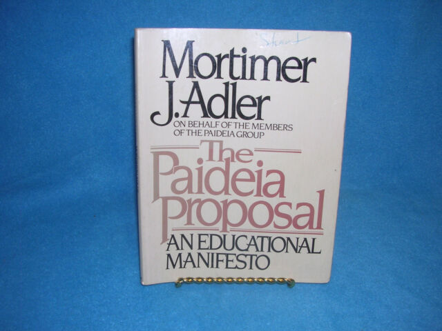 The Paideia Proposal By Mortimer J Adler 1982 Paperback Ebay