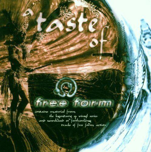 Free Form-A Taste of (1999) Space Safari, Medicine Drum, Klangstrahler Pr.. [CD]