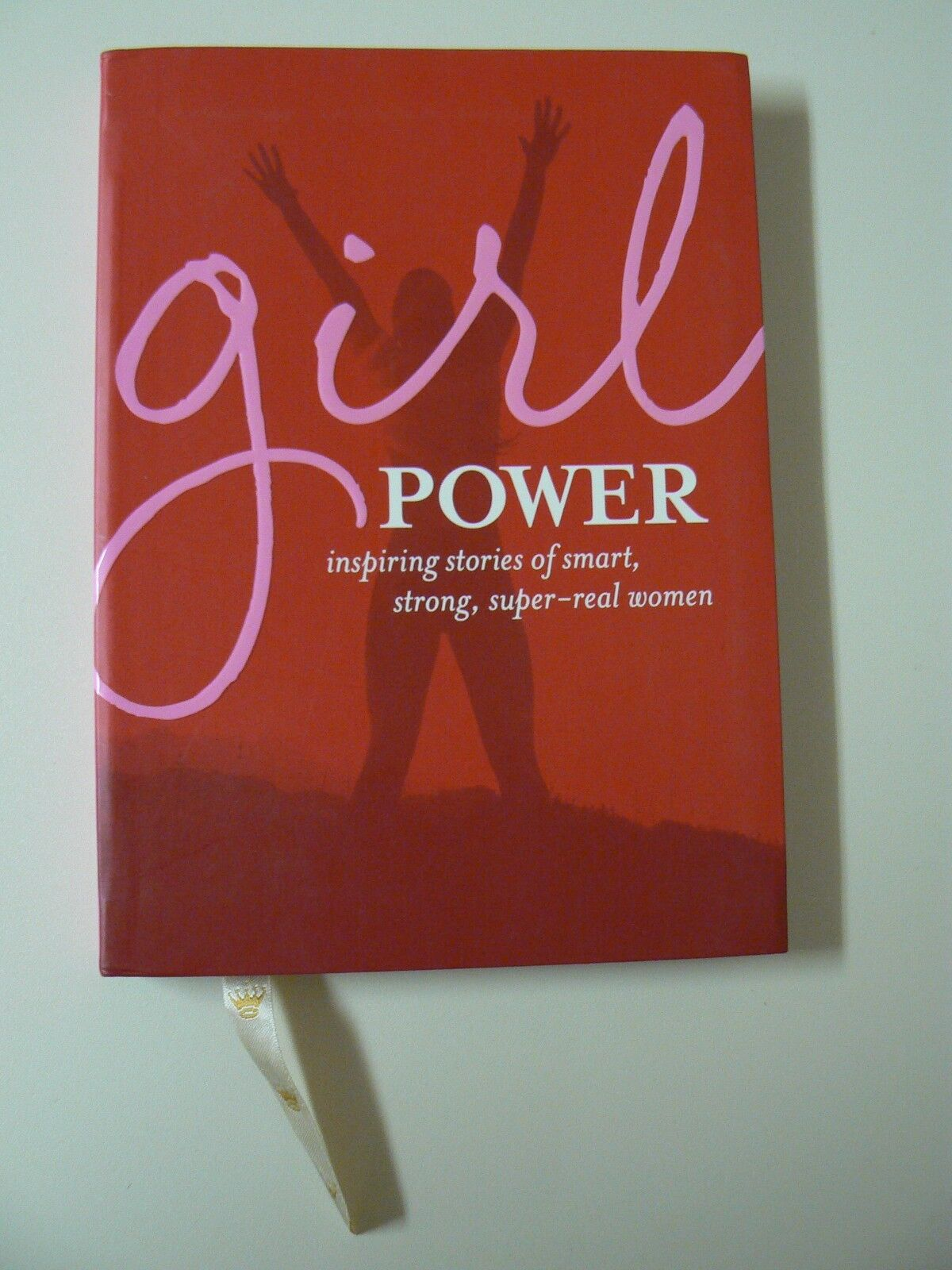 Hallmark Gift Book Girl Power Hardcover Inspiring Stories Smart ...