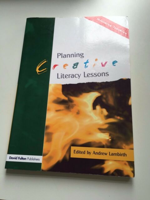 Planning Creative Literacy Lessons 9781843122807 by Andrew Lambirth, Paperback