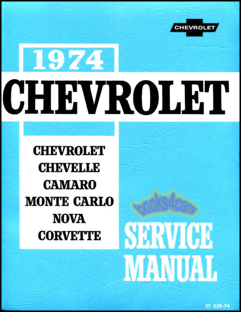 1974 chevrolet impala caprice chevelle camaro nova corvette oem shop rh ebay com 1974 chevrolet truck service manual 1979 Chevrolet
