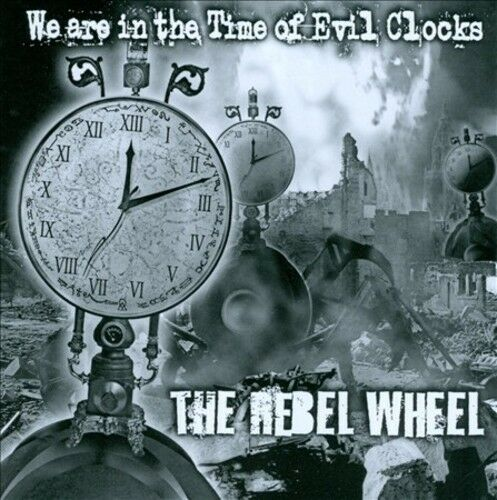 WE ARE IN THE TIME OF EVIL CLOCKS NEW CD