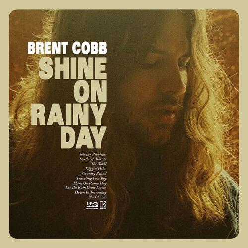 Brent Cobb - Shine On Rainy Day [New Vinyl] With CD