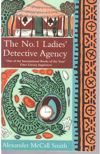 Alexander McCall Smith~The No.1 Ladies' Detective Agency ~ Paperback
