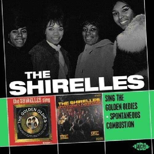 The Shirelles - Sing the Golden Oldies / Spontaneous Combustion [New CD] UK - Im