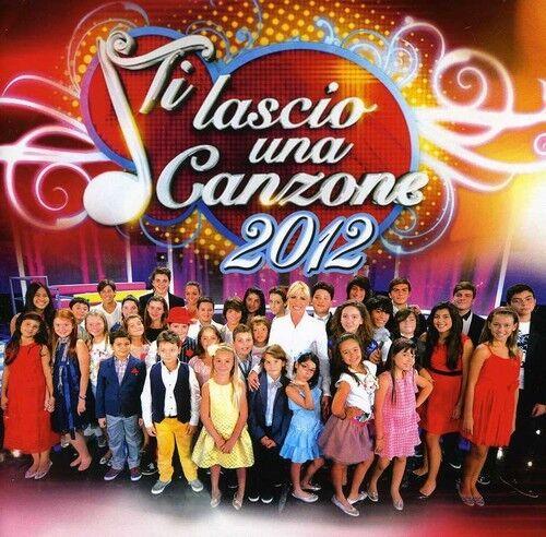 Ti Lascio Una Canzon - Ti Lascio Una Canzone 2012 [New CD] Germany - Import