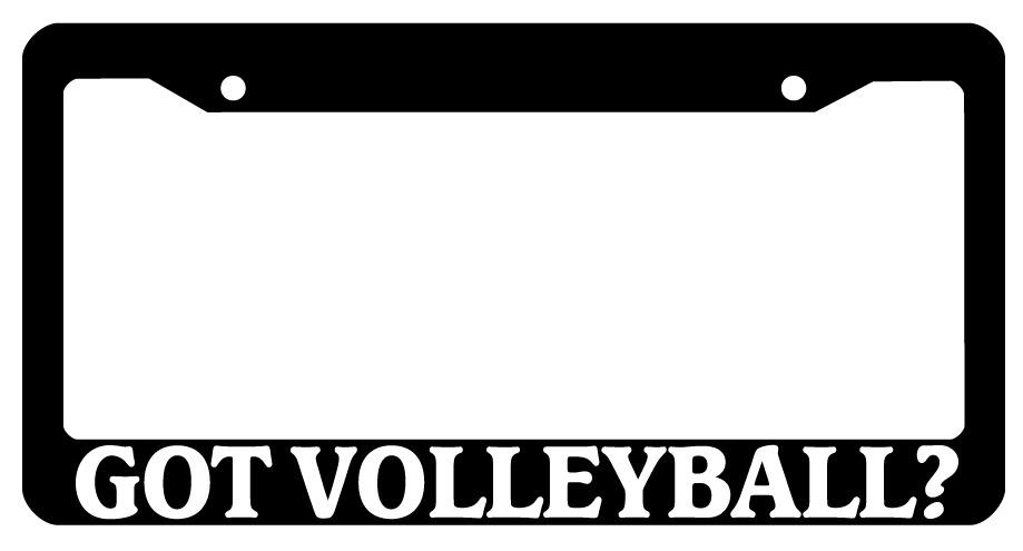 Black License Plate Frame Got Volleyball? Auto Accessory 815 | eBay