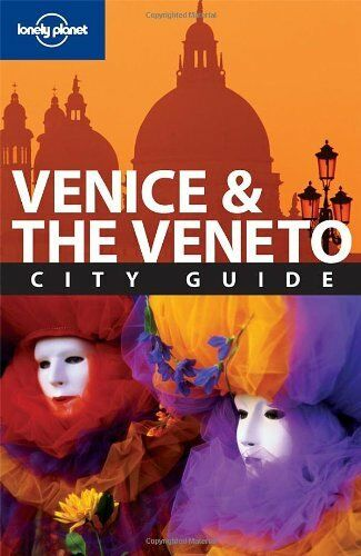 Venice and the Veneto (Lonely Planet City Guides),Damien Simonis