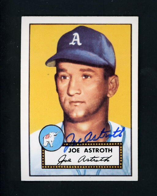 1952 Topps Archives SIGNED # 290 Joe Astroth Philadelphia A's autograpghed