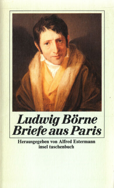 in- BÖRNE : BRIEFE AUS PARIS    924 b   Erstausgabe