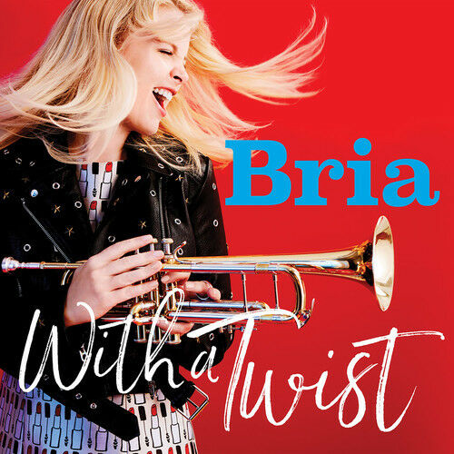 Bria Skonberg - With A Twist [New CD]