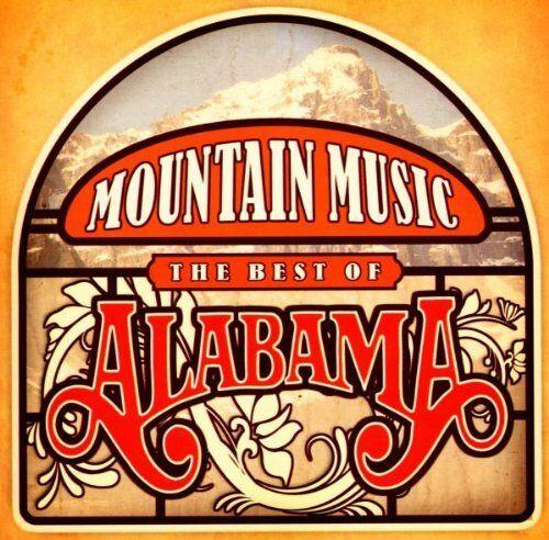 ALABAMA - MOUNTAIN MUSIC: THE BEST OF CD ALBUM (2009)