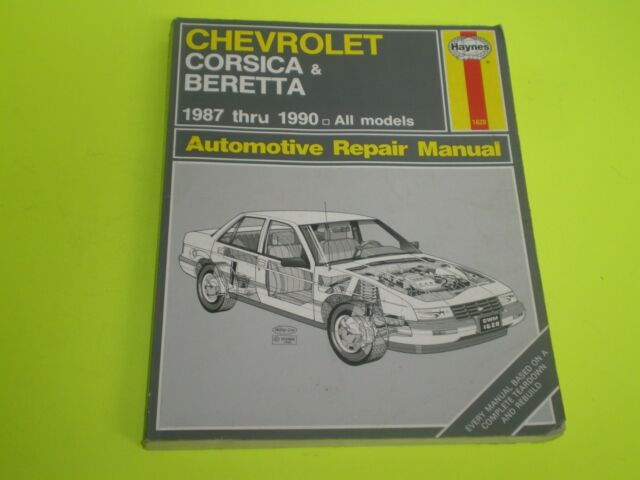 haynes repair manual chevrolet corsica beretta 1987 thru 1990 rh ebay co uk Vehicle Repair Manuals Haynes Repair Manual 1991 Honda Civic