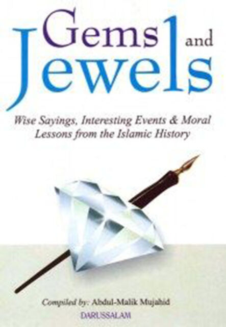 Gems And Jewels : Wise Sayings, Interesting Events & Moral Lessons From History