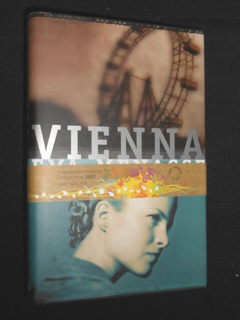 Vienna: Eva Menasse, 2006-1st/First English Edition, Independent Foreign Fiction