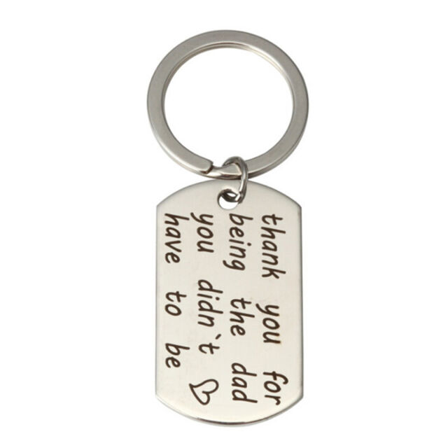 Thank you for being the dad youdidnt have tobe stainless letter key thank you for being the dad you didnt have to be stainless letter key expocarfo Choice Image