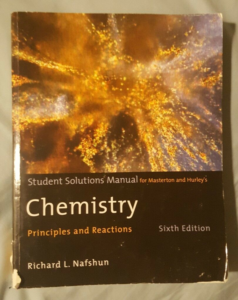 Chemistry : Principles and Reactions by William L. Masterton and Cecile N.  Hurley (2008, Paperback, Student Manual) | eBay