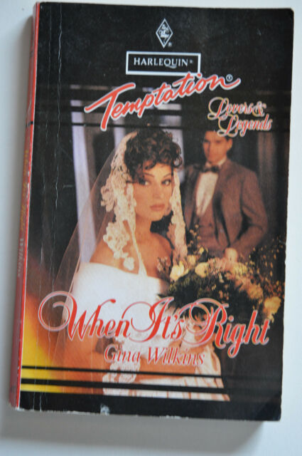 temptation,when its right. by gina wilkinss. pub harlequin 1993