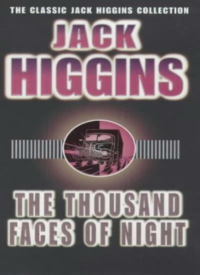 The Thousand Faces of Night,Jack Higgins