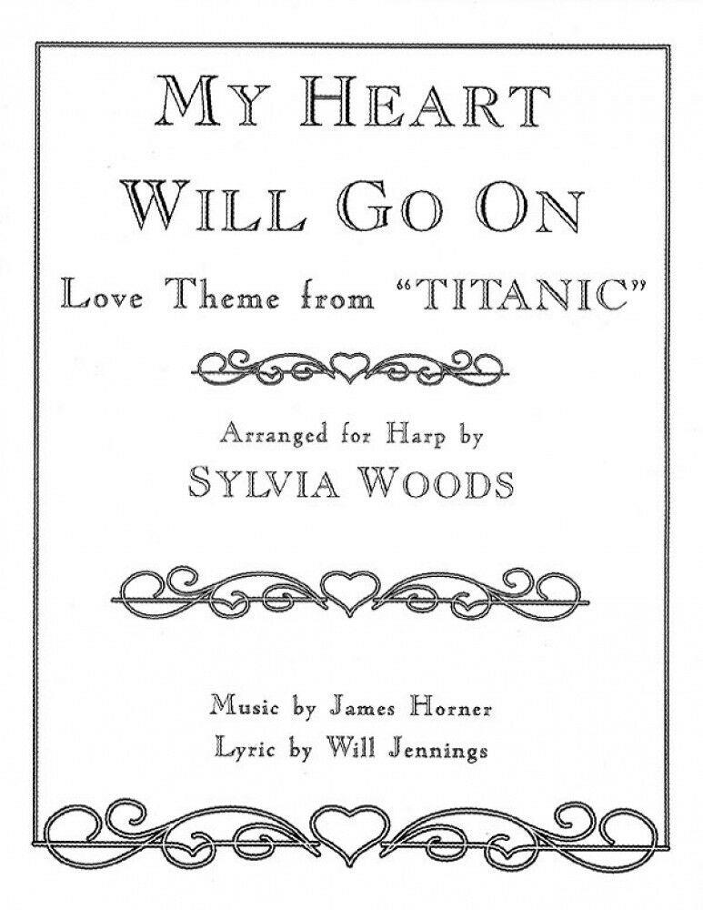 All Music Chords my heart will go on sheet music : My Heart Will Go on Love Theme From Titanic for The Harp Sheet ...