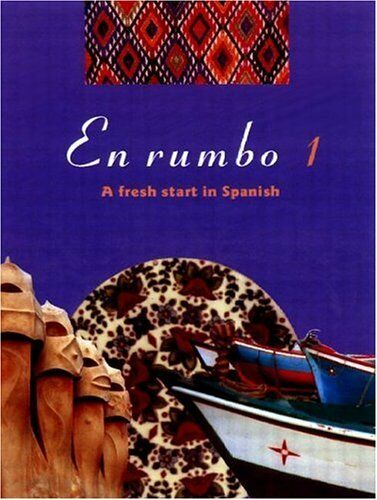 En rumbo 1: A Fresh Start in Spanish: No.1,Spanish Course Team