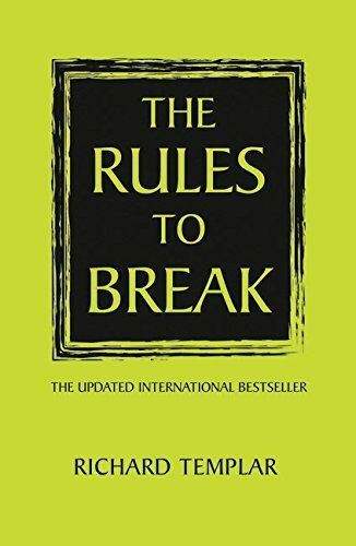 The Rules to Break,Richard Templar