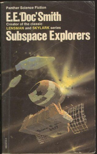 "Subspace Explorers (Panther science fiction),E.E.""Doc"" Smith"