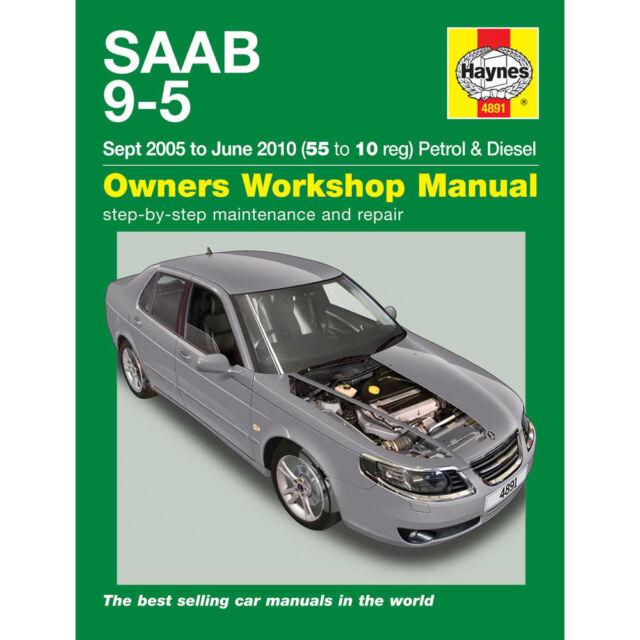 4891 haynes saab 9 5 sep 2005 jun 2010 55 to 10 service manual rh ebay com saab 9-5 service manual 2010 saab 9-5 service manual