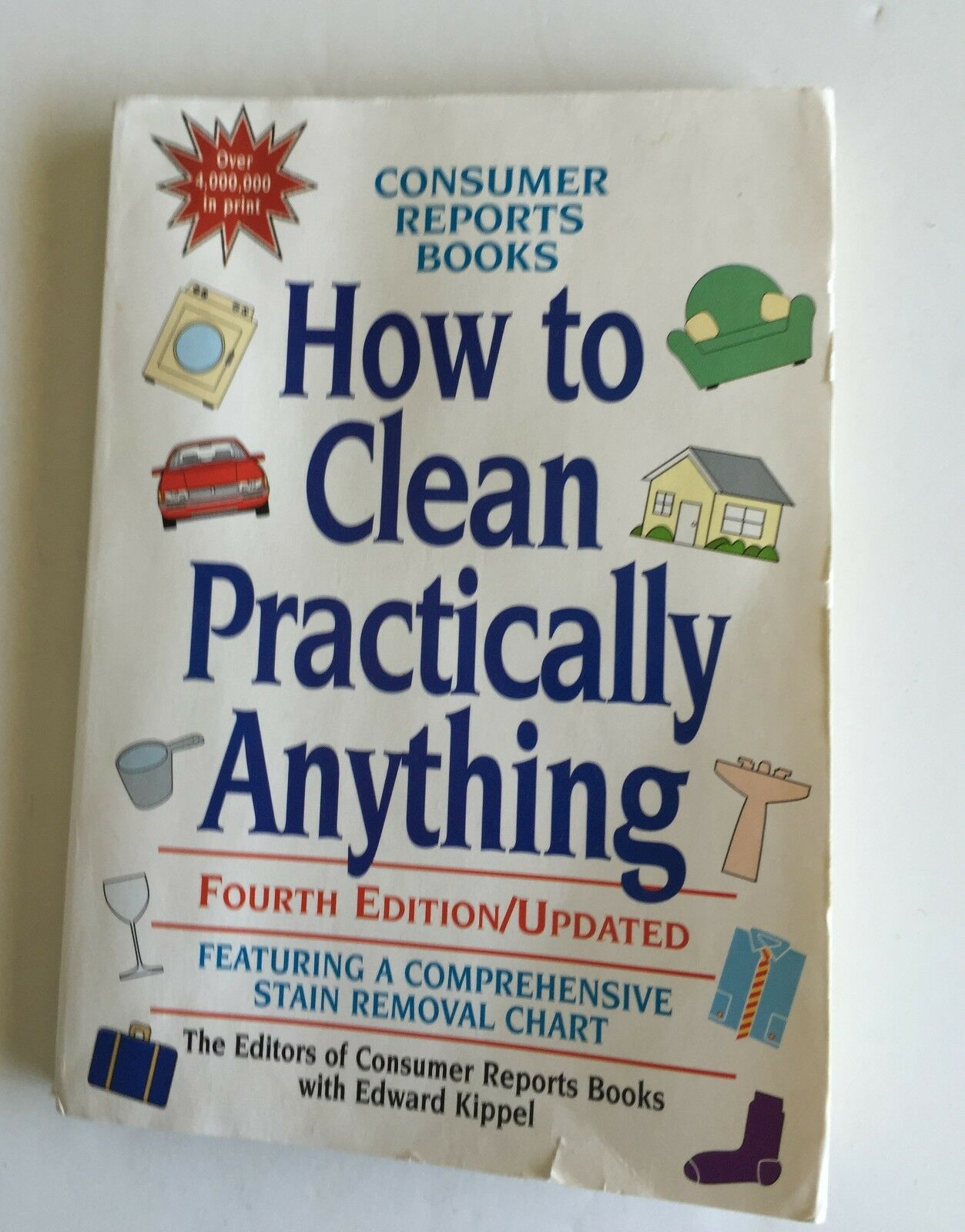 How to Clean Practically Anything by Consumer Reports Books Editors