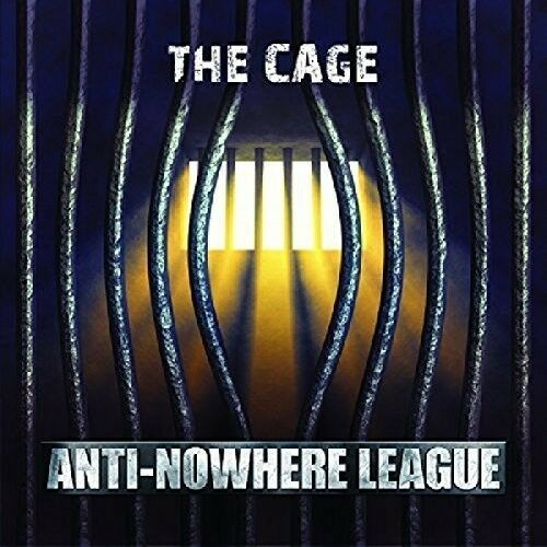 The Anti-Nowhere League - Cage [New CD]