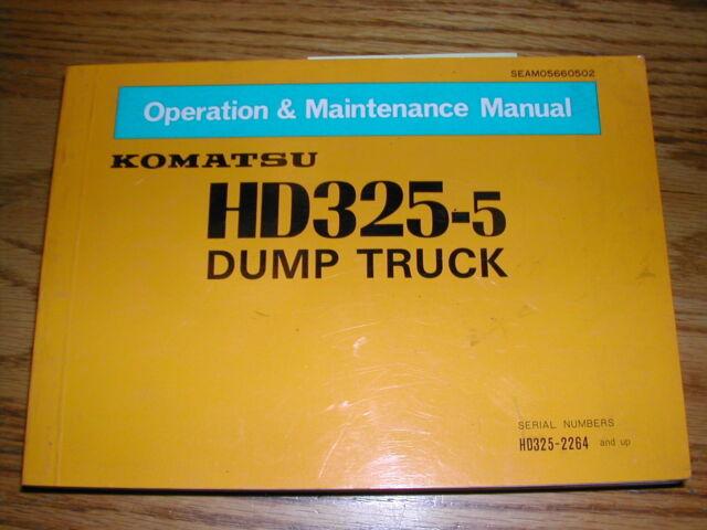 komatsu hd325 5 operation maintenance manual dump haul rock truck rh ebay com Facilty Maintenance and Operation Manual Facilty Maintenance and Operation Manual