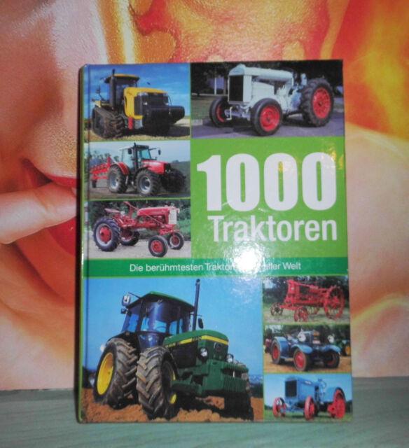 Buch: 1000 Traktoren, Naumann & Göbel,  Udo Paulitz (B11) / J