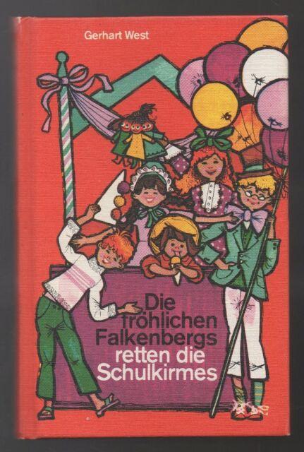 Die fröhlichen Falkenbergs retten die Schulkirmes – Gerhart West  Jugendbuch mit