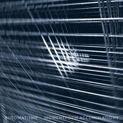 Automatisme - Momentform Accumulations [New CD]