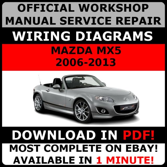 official workshop manual service repair for mazda mx5 2006 2013 ebay rh ebay co uk MX-5 2010 MX-5 2018