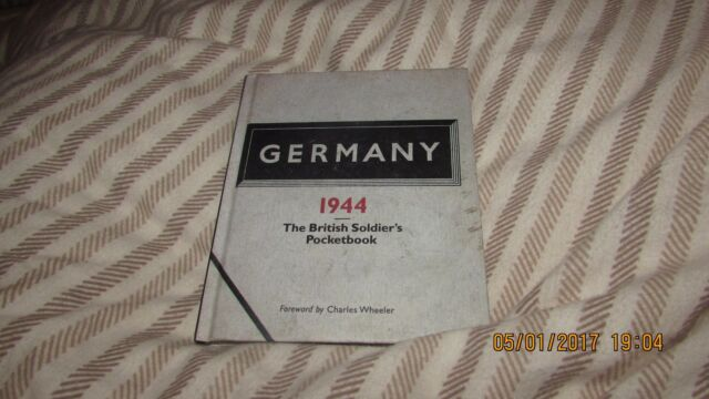 Germany 1944: The British Soldier's Pocketbook (reprint)