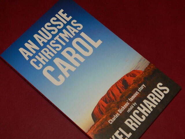 AN AUSSIE CHRISTMAS CAROL by KEL RICHARDS