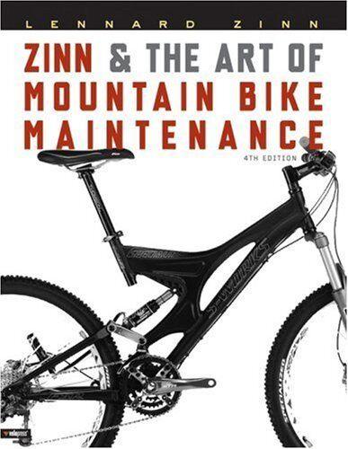 Zinn and the Art of Mountain Bike Maintenance, Zinn, Lennard 193138259X
