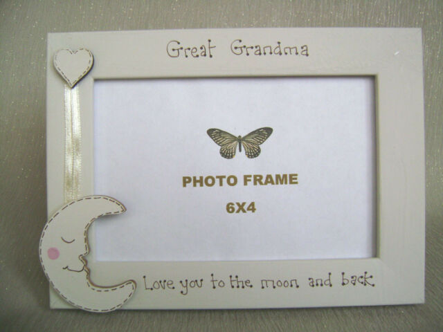 Personalised Photo Frame 6x4 Inch. Great Grandmother Love You to The ...