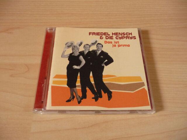 CD Friedel Hensch & Die Cyprys - Das ist ja prima - 2000 - 18 Songs