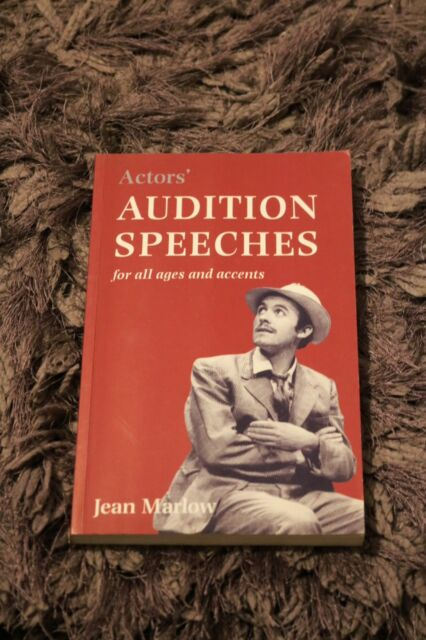 Actors' Audition Speeches: For All Ages, Speeches and Dialects by Jean Marlow...