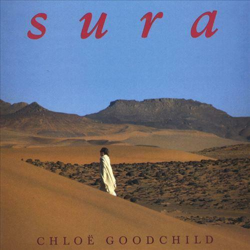CHLOE GOODCHILD - Sura (CD 1998) EXC-NM New Age Devotional Meditation/Relaxation