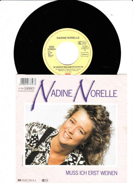 """7 """" Single  von NADINE NORELLE - Muss Ich Erst Weinen"""