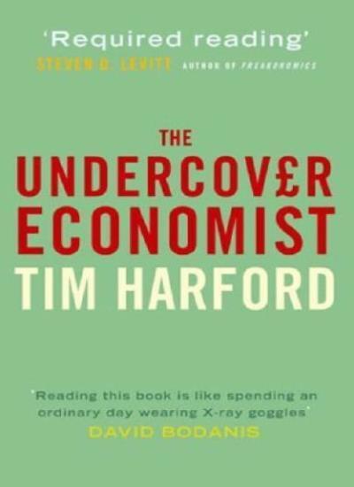 The Undercover Economist,Tim Harford- 9780316731164