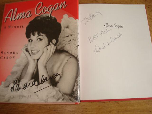 Alma Cogan: A Memoir, Caron, Sandra,SIGNED COPY HARDBACK 1991