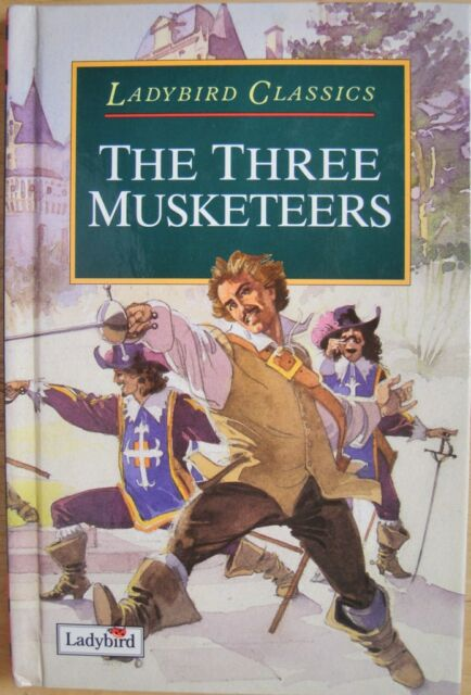 The Three Musketeers by Alexandre Dumas (Ladybird Classics, 1995) VG