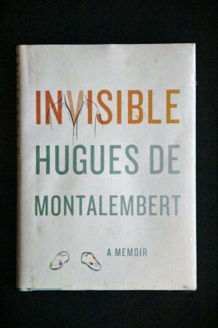 Hugues de Montalembert - Invisible HC/DJ autobio of blinded french artist